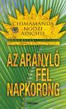 Chimamanda Ngozi Adichie - Az aranyló fél napkorong [eKönyv: epub, mobi]