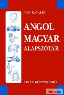 Vizi Katalin - Angol-magyar alapszótár