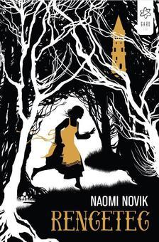Naomi Novik - Rengeteg