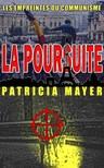 Olivier Rebiere Patricia Mayer, - La Poursuite [eKönyv: epub,  mobi]