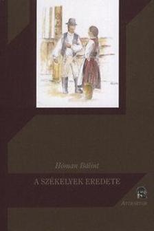 Hóman Bálint - A székelyek eredete ***