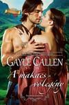Gayle Callen - A makacs vőlegény (Felföldi esküvők 2.) [eKönyv: epub, mobi]<!--span style='font-size:10px;'>(G)</span-->