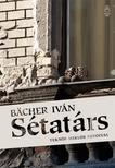 BACHER IVÁN - Sétatárs<!--span style='font-size:10px;'>(G)</span-->