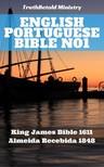 TruthBeTold Ministry, Joern Andre Halseth, King James, Joao Ferreira - English Portuguese Bible No1 [eKönyv: epub, mobi]