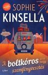 Sophie Kinsella - A boltkóros és a nagy szemfényvesztés [eKönyv: epub, mobi]
