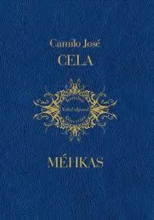 Camilo José Cela - Méhkas