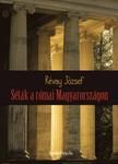 RÉVAY JÓZSEF - Séták a római Magyarországon [eKönyv: epub, mobi]<!--span style='font-size:10px;'>(G)</span-->