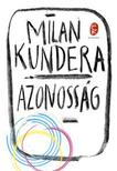 Milan Kundera - Azonosság<!--span style='font-size:10px;'>(G)</span-->