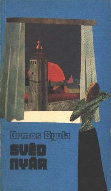 Ormos Gyula - Svéd nyár [antikvár]