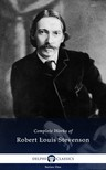 ROBERT LOUIS STEVENSON - Delphi Complete Works of Robert Louis Stevenson (Illustrated) [eKönyv: epub,  mobi]