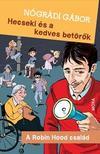 NÓGRÁDI GÁBOR - Hecseki és a kedves betörők - 3. kiadás