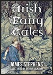 Stephens James - Irish Fairy Tales [eKönyv: epub,  mobi]