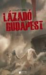 Csapó Tamás - Lázadó Budapest [eKönyv: epub, mobi]