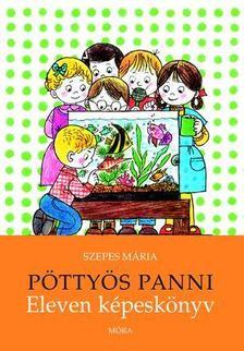 SZEPES MÁRIA - Pöttyös Panni - Eleven képeskönyv