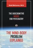 McLaren Niall - The Mind-Body Problem Explained [eKönyv: epub, mobi]