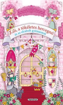 - Mesevár - Lili, a tökéletes hercegnő és az elveszett gyémántok