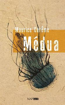 Maurica Careme - Médua