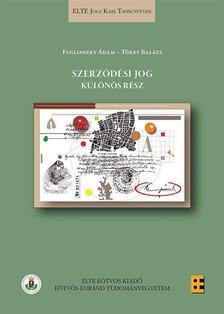 Fuglinszky Ádám, Tőkey Balázs - Szerződési jog - Különös rész