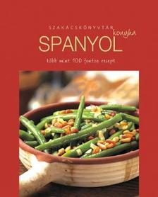 . - Spanyol konyha - Szakácskönyvtár