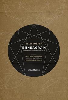 PALMER, HELEN - Enneagram a szerelemben és a munkában - Értsd meg bensőséges és munkakapcsolataidat!