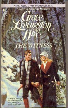 HILL, GRACE LIVINGSTON - The Witness [antikvár]