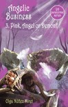 Miret Olga Núnez - Angelic Business 3. Pink,  Angel or Demon? (Young Adult Paranormal Series) [eKönyv: epub,  mobi]
