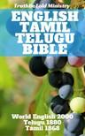 TruthBeTold Ministry, Joern Andre Halseth, Rainbow Missions, Bartholomäus Ziegenbalg, Johann Philipp Fabricius, Arumuka Navalar, Lyman Jewett - English Tamil Telugu Bible [eKönyv: epub,  mobi]
