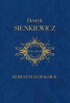 Henryk Sienkiewicz - Kereszteslovagok II.