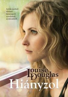 LOUISE DOUGLAS - HIÁNYZOL