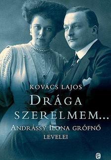 Kovács Lajos - Drága szerelmem...
