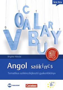 Brigitte Nikolai, Dr. Bukta Katalin - Angol szókincs - Tematikus szókincsfejlesztő gyakorlókönyv