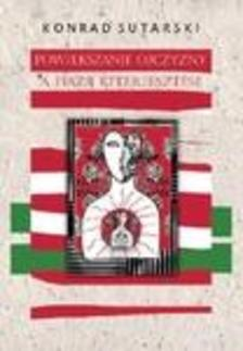 Sutarski Konrad - A haza kiterjesztése