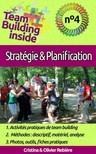 Olivier Rebiere Cristina Rebiere, - Team Building inside n°4 - stratégie & planification [eKönyv: epub,  mobi]