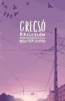 GRECSÓ KRISZTIÁN - Mellettem elférsz