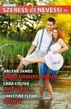 Arlene James, Cara Colter, Christine Flynn - Szeress és nevess! 51. kötet - Szárba szökkent szerelem,  Saját kezébe,  Közjáték [eKönyv: epub,  mobi]