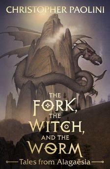 Christopher Paolini - The Fork, the Witch and the Worm