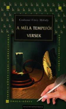 Csokonai Vitéz Mihály - A MÉLA TEMPEFŐI VERSEK