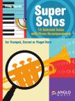 SPARKE, PHILIP - SUPER SOLOS. 10 SELECTED SOLOS WITH PIANO ACC. FRO TRUMPET,  CORNET OR FLUGEL HORN
