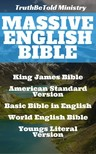 TruthBeTold Ministry, Joern Andre Halseth, King James, Samuel Henry Hooke, Rainbow Missions, Robert Young - Massive English Bible [eKönyv: epub,  mobi]