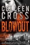 Cross Colleen - Blowout [eKönyv: epub,  mobi]
