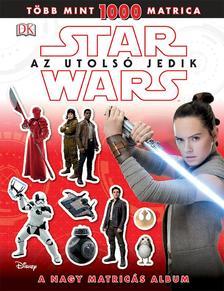 - - Star Wars - Az utolsó jedik - A nagy matricás album