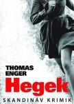 Thomas Enger - Hegek - Skandináv krimik