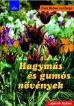 VON BERGER, FRANK MICHAEL - Hagymás és gumós növények<!--span style='font-size:10px;'>(G)</span-->