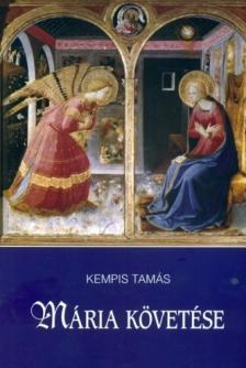 Kempis Tamás - Mária követése
