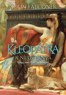 COLIN FALCONER - KLEOPÁTRA /A NÍLUS LÁNYA