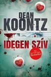 Dean R. Koontz - IDEGEN SZÍV<!--span style='font-size:10px;'>(G)</span-->