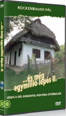 ROCKENBAUER PÁL - ÉS MÉG EGYMILLIÓ LÉPÉS II.