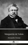 Delphi Classics Alexandre Dumas, - Marguerite de Valois by Alexandre Dumas (Illustrated) [eKönyv: epub,  mobi]