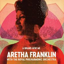ARETHA FRANKLIN - A BRAND NEW ME CD ARETHA FRANKLIN WITH THE ROYAL PHILHARMONIC ORCHESTRA
