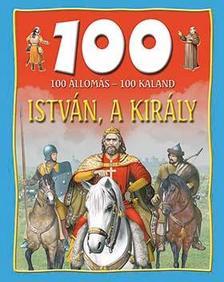 Domina István - István, a király